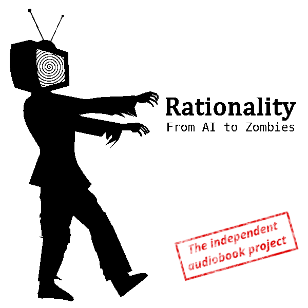 Logo of Rationality: From AI to Zombies - The Podcast